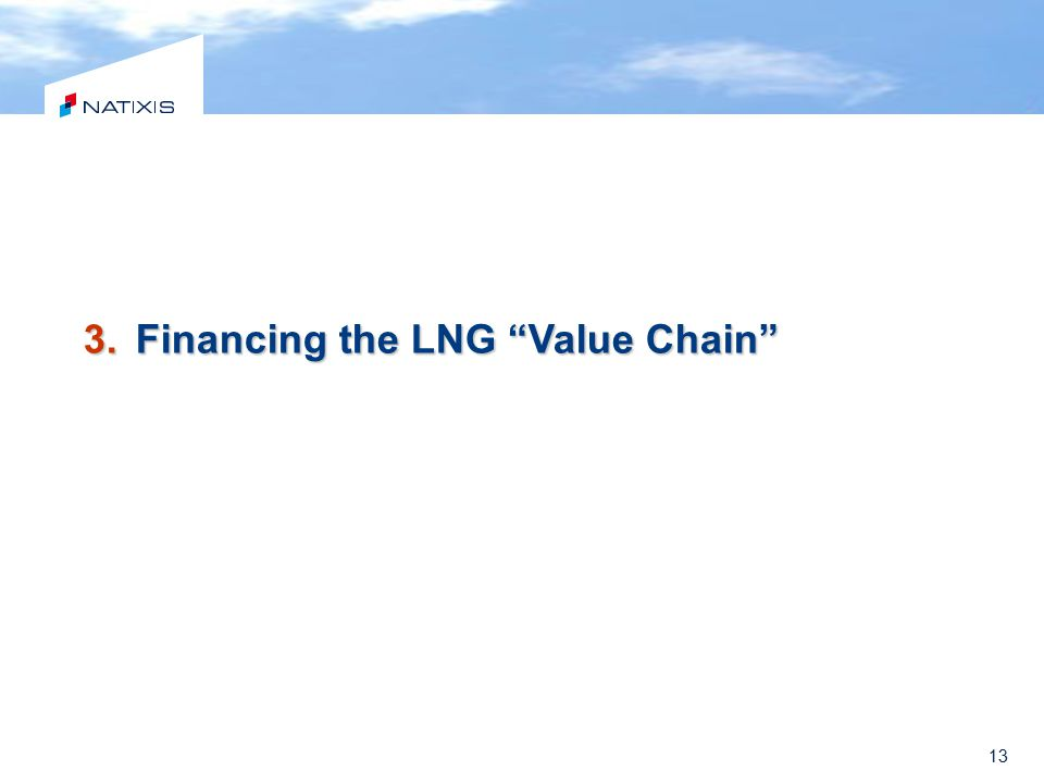 Financing the LNG Value Chain