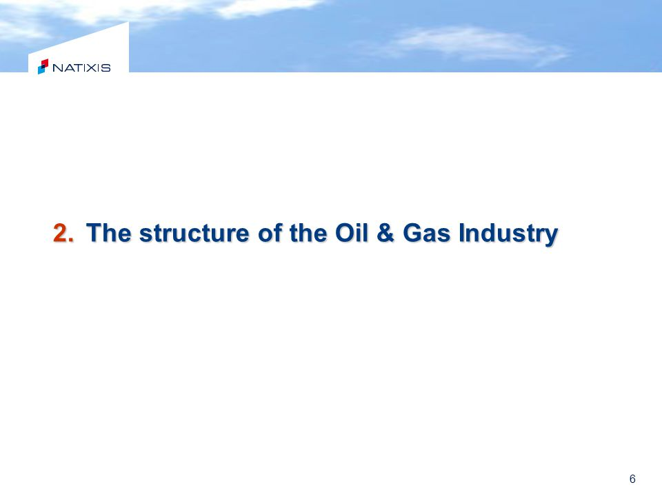 The structure of the Oil & Gas Industry