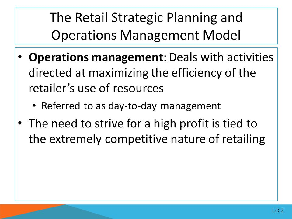 The Retail Strategic Planning and Operations Management Model