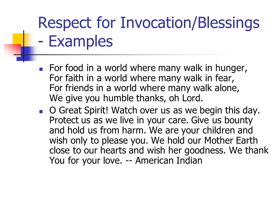 Respect for Invocation/Blessings - Examples