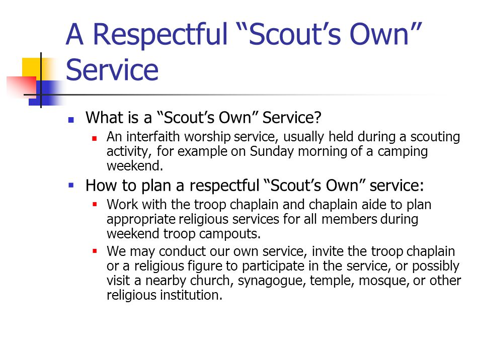 A Respectful Scout's Own Service