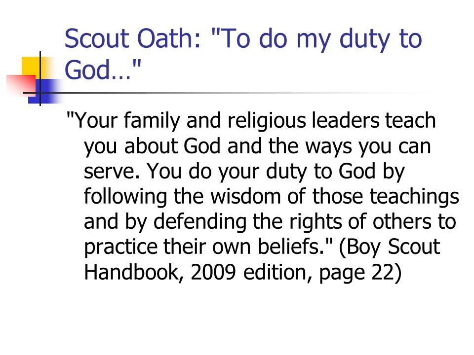 Scout Oath: To do my duty to God…