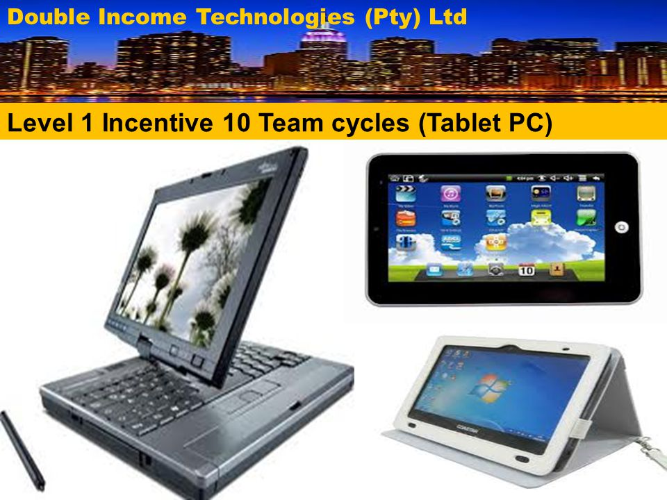 Level 1 Incentive 10 Team cycles (Tablet PC)