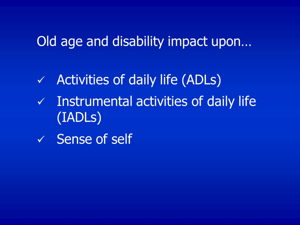 Old age and disability impact upon…