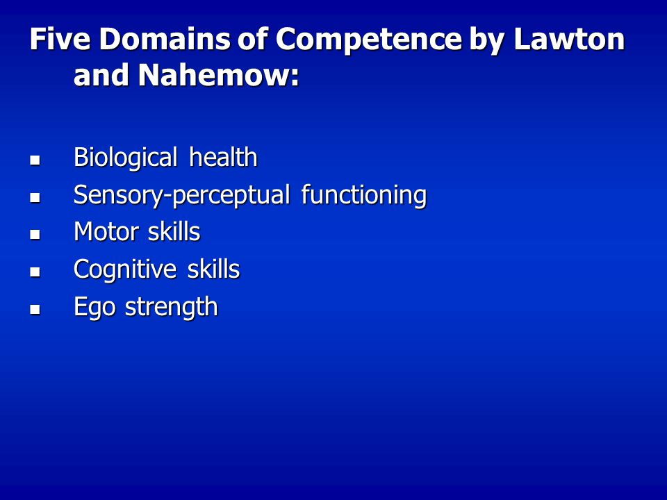 Five Domains of Competence by Lawton and Nahemow: