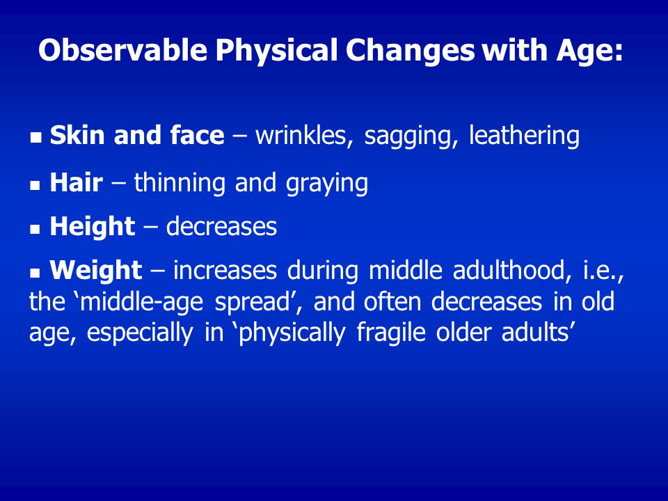 Observable Physical Changes with Age: