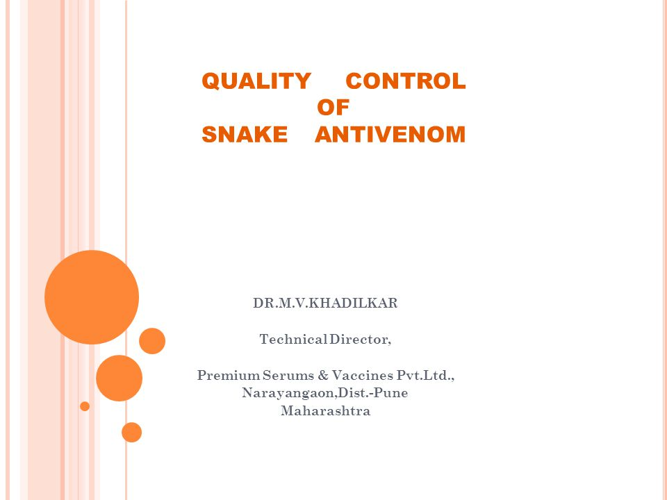 QUALITY CONTROL OF SNAKE ANTIVENOM