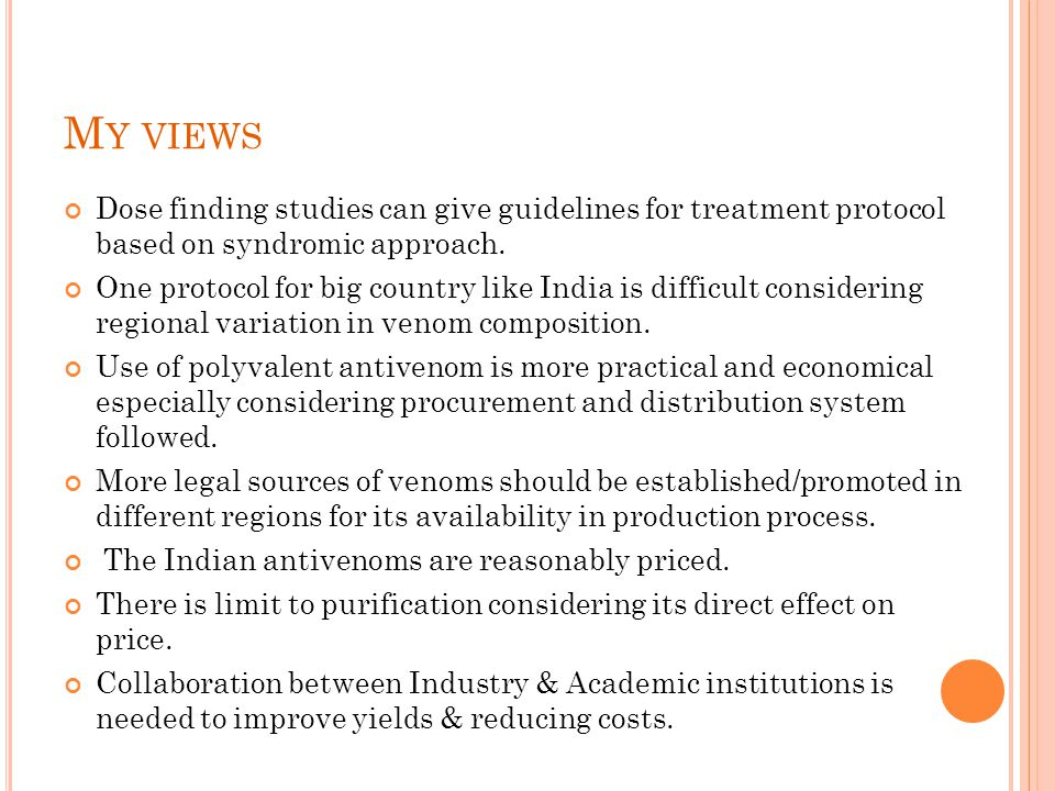 My views Dose finding studies can give guidelines for treatment protocol based on syndromic approach.