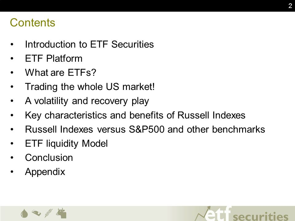 Contents Introduction to ETF Securities ETF Platform What are ETFs