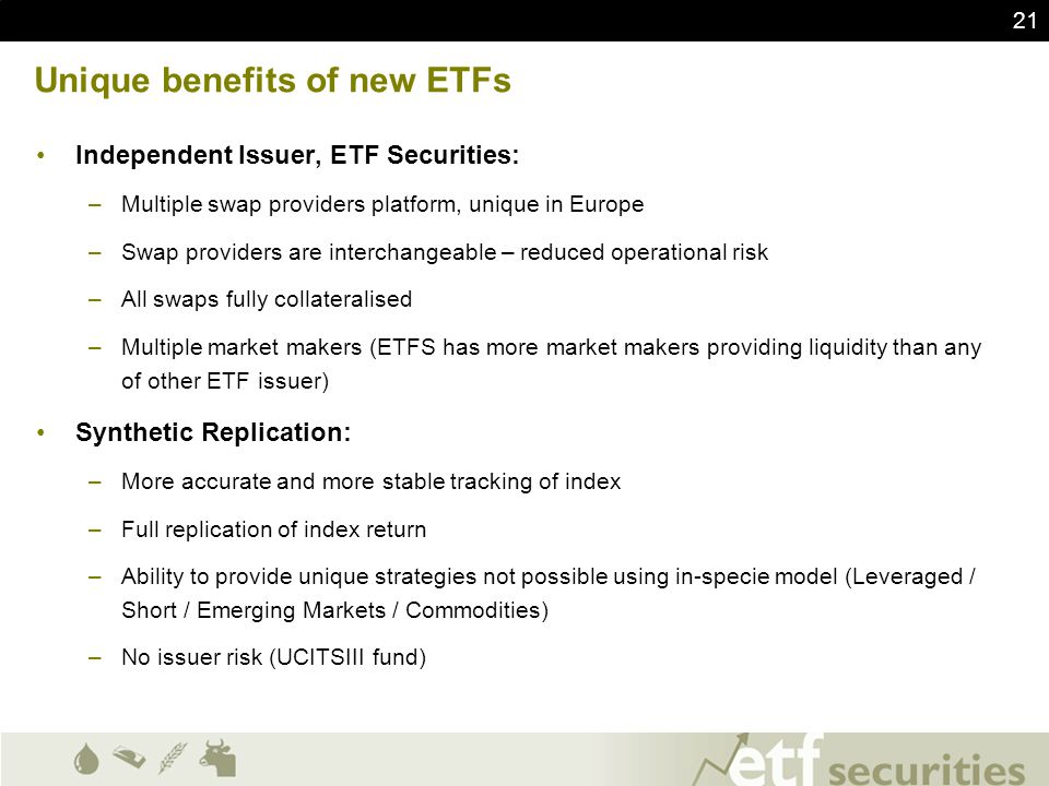 Unique benefits of new ETFs