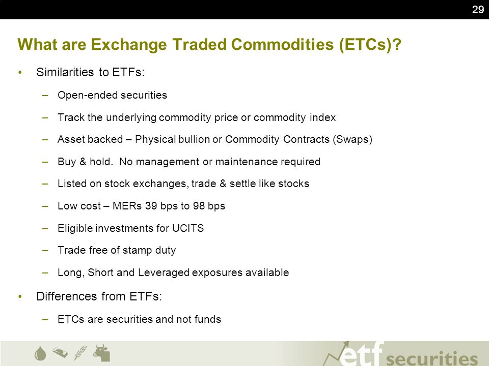 What are Exchange Traded Commodities (ETCs)