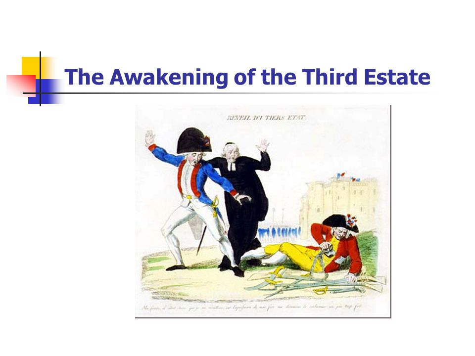 The Awakening of the Third Estate