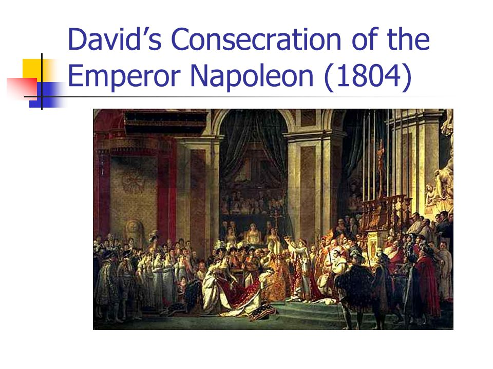 David's Consecration of the Emperor Napoleon (1804)