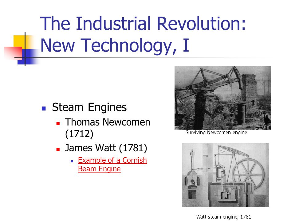 The Industrial Revolution: New Technology, I