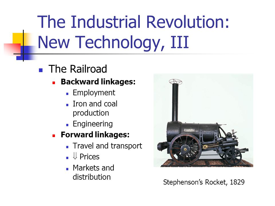 The Industrial Revolution: New Technology, III