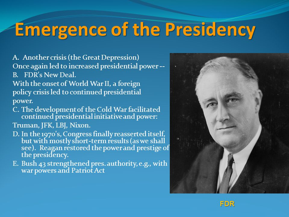 Emergence of the Presidency