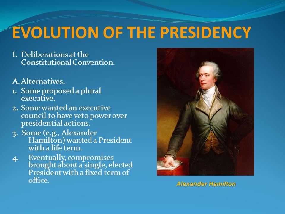 EVOLUTION OF THE PRESIDENCY