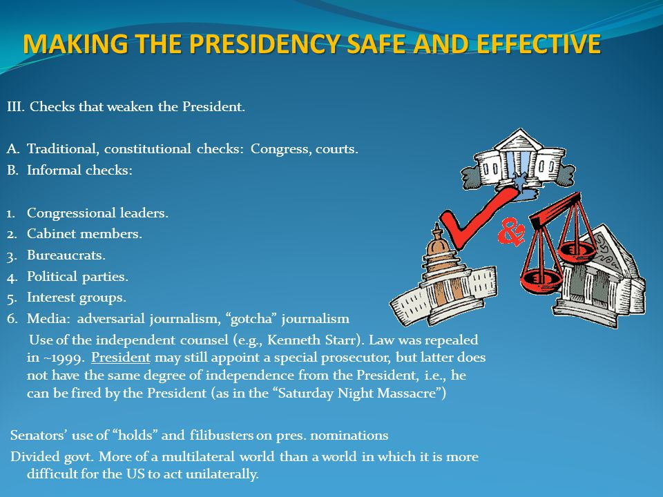 MAKING THE PRESIDENCY SAFE AND EFFECTIVE
