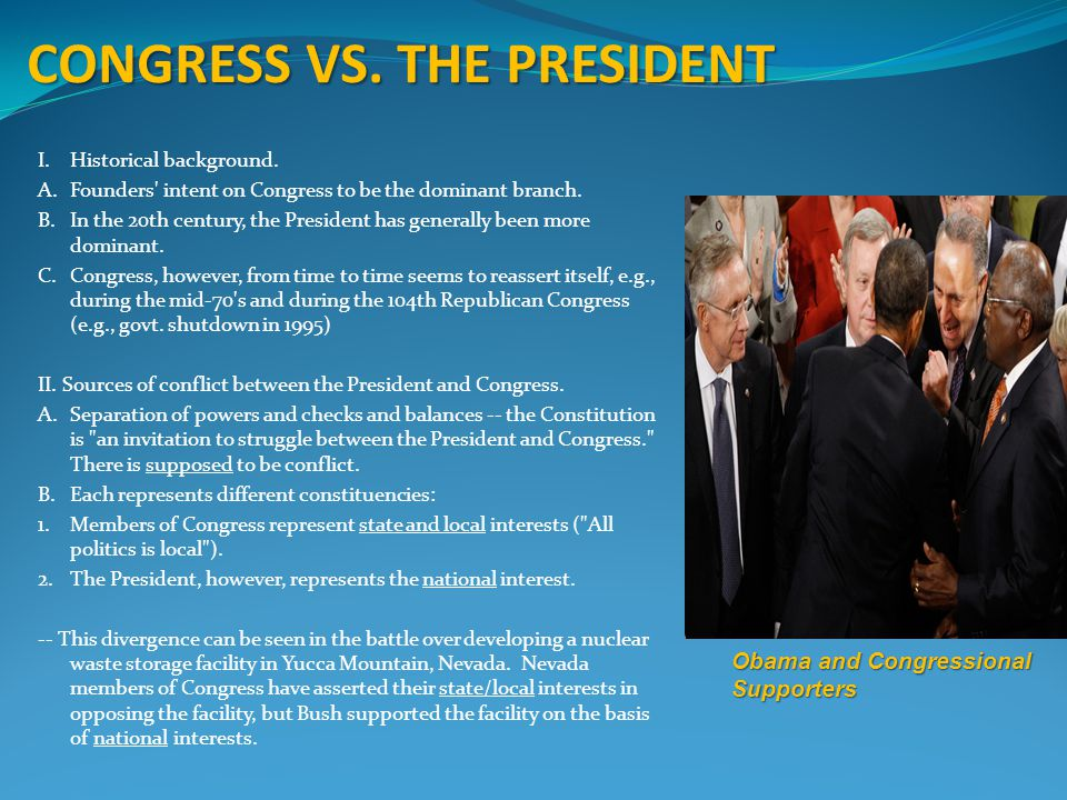 CONGRESS VS. THE PRESIDENT