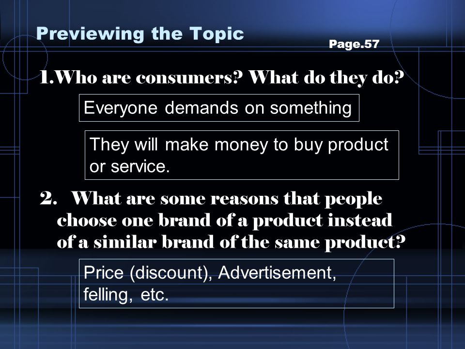 1.Who are consumers What do they do