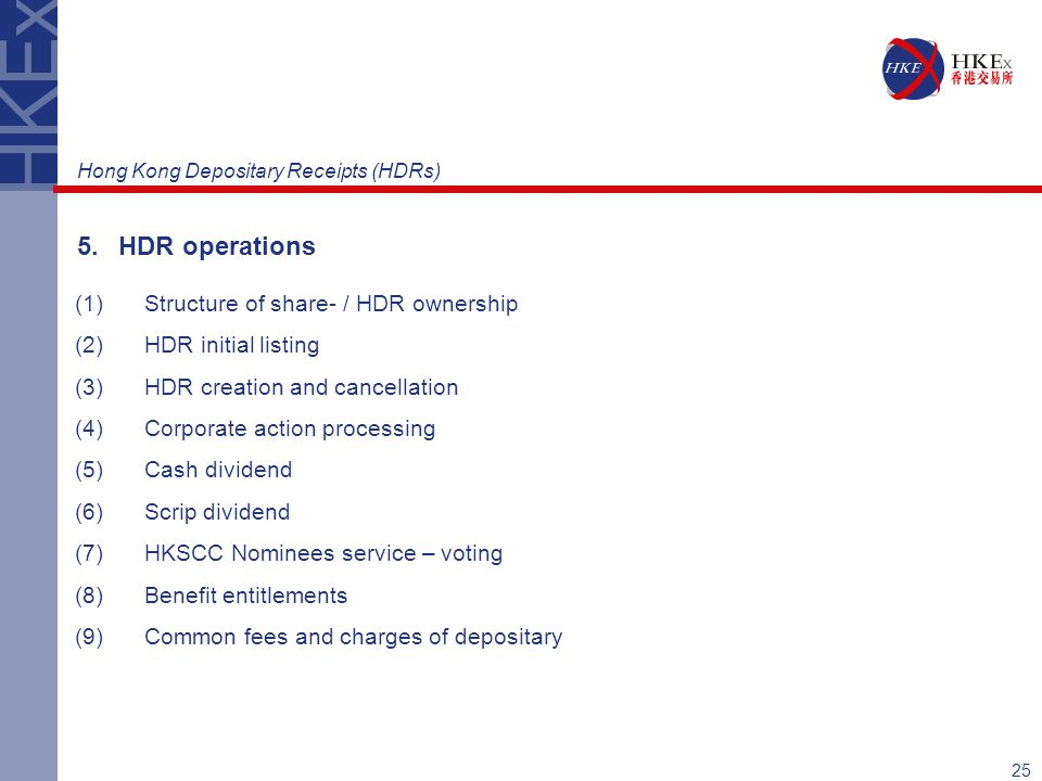 5. HDR operations Structure of share- / HDR ownership