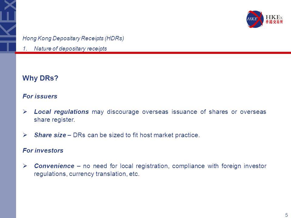 Hong Kong Depositary Receipts (HDRs)
