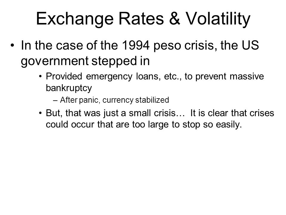Exchange Rates & Volatility
