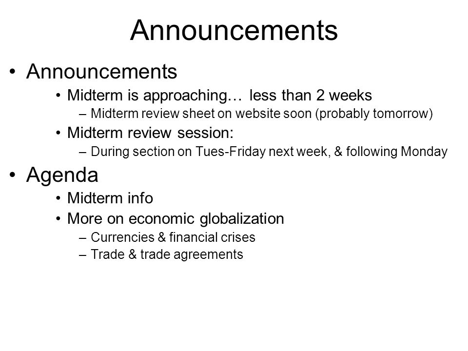 Announcements Announcements Agenda