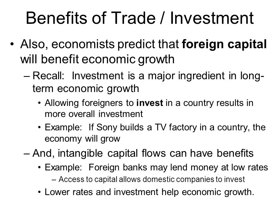 Benefits of Trade / Investment