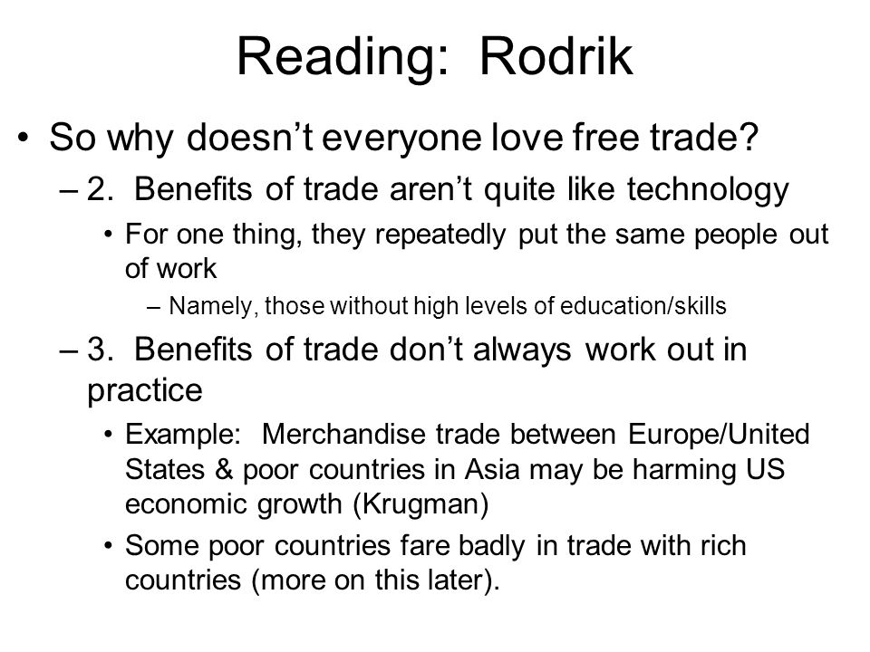 Reading: Rodrik So why doesn't everyone love free trade