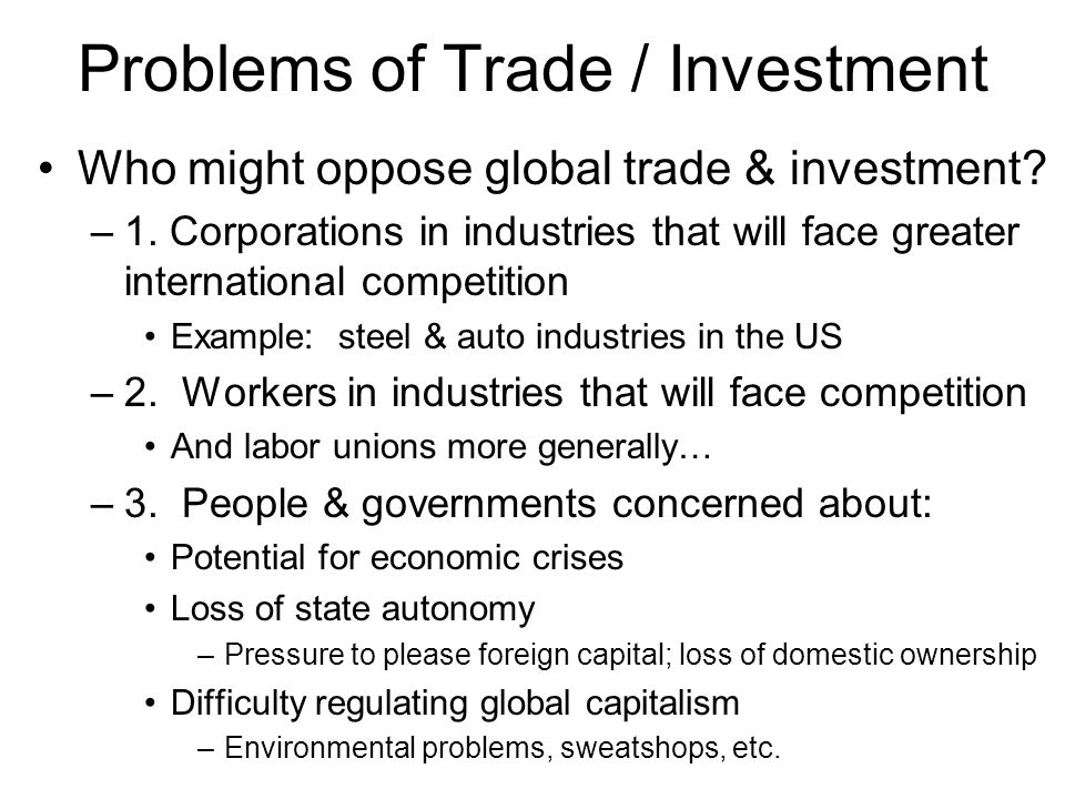 Problems of Trade / Investment