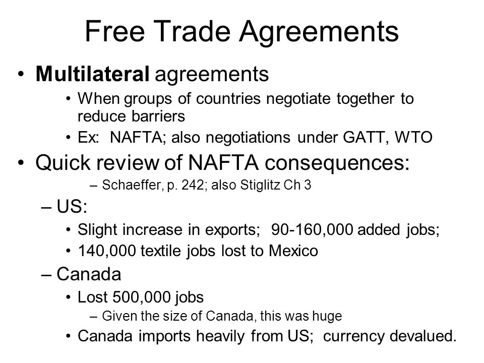 Free Trade Agreements Multilateral agreements
