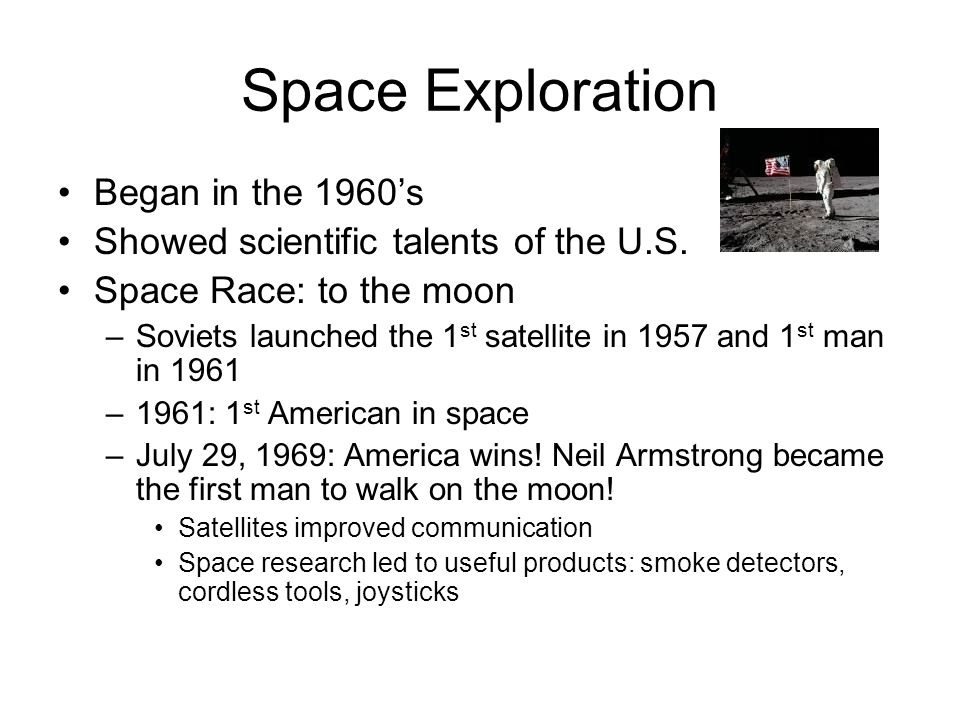 Space Exploration Began in the 1960's