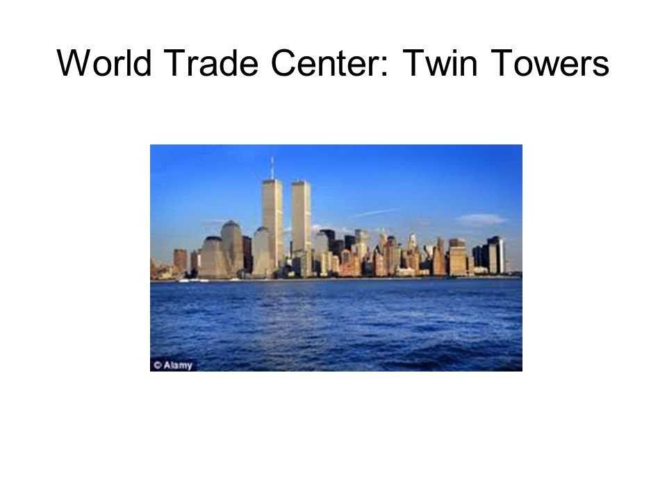 World Trade Center: Twin Towers
