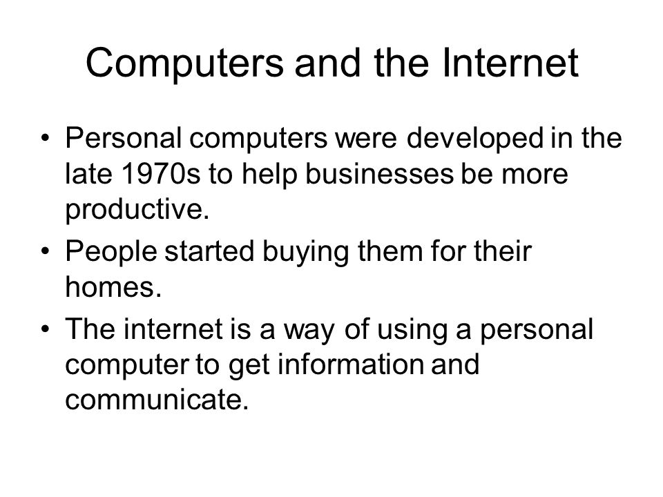 Computers and the Internet