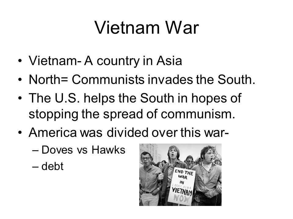 Vietnam War Vietnam- A country in Asia