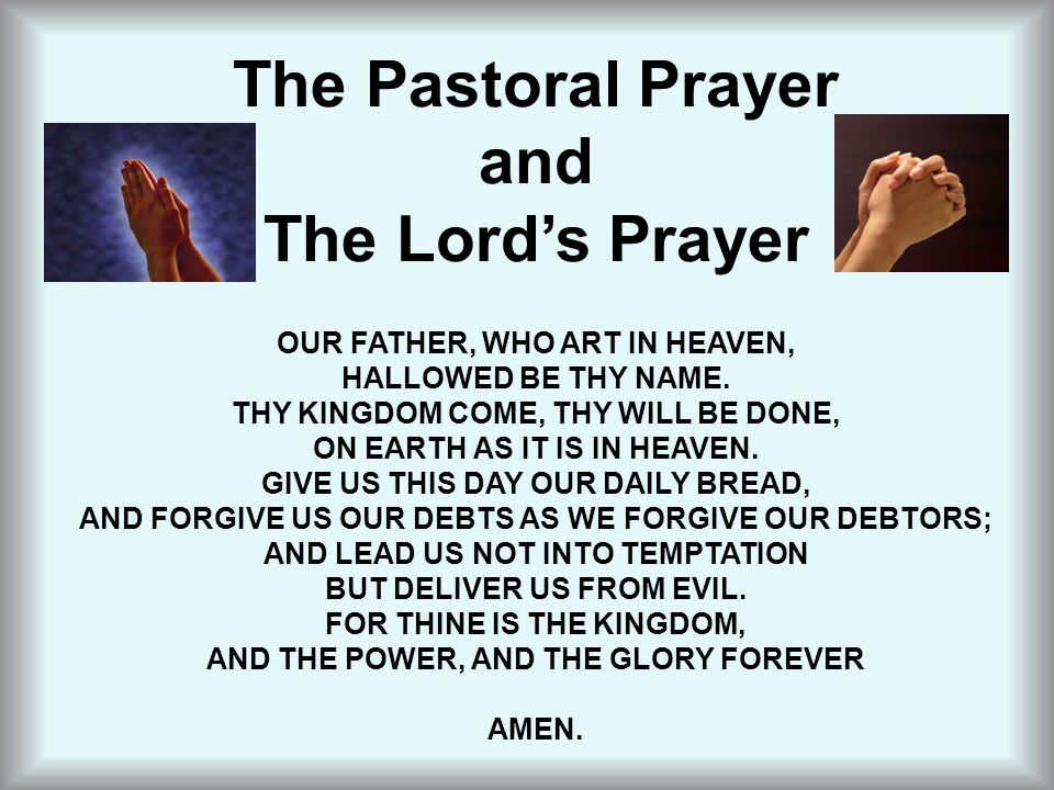The Pastoral Prayer and The Lord's Prayer