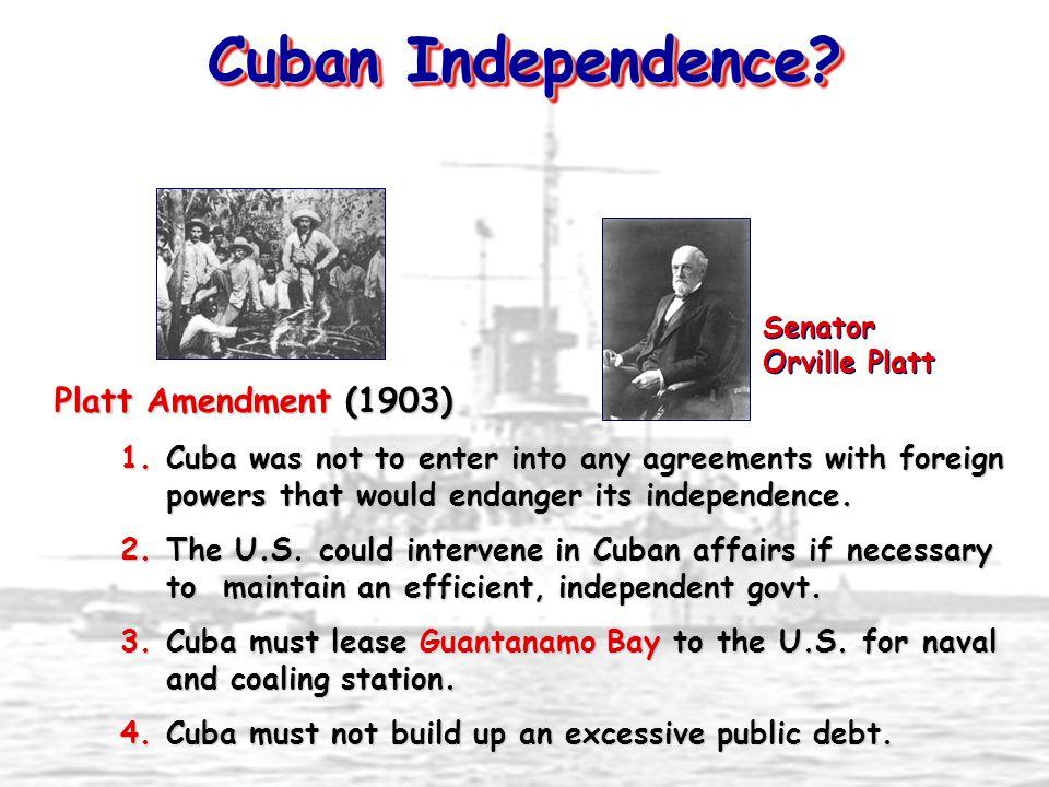 Cuban Independence Platt Amendment (1903)