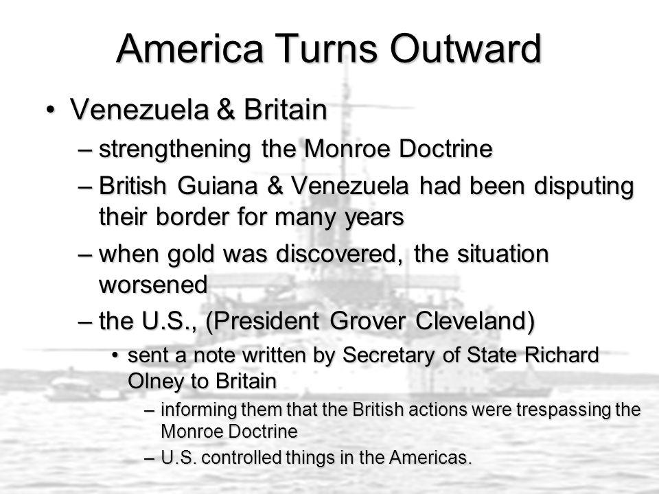 America Turns Outward Venezuela & Britain