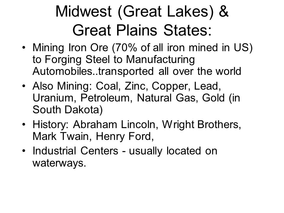 Midwest (Great Lakes) & Great Plains States: