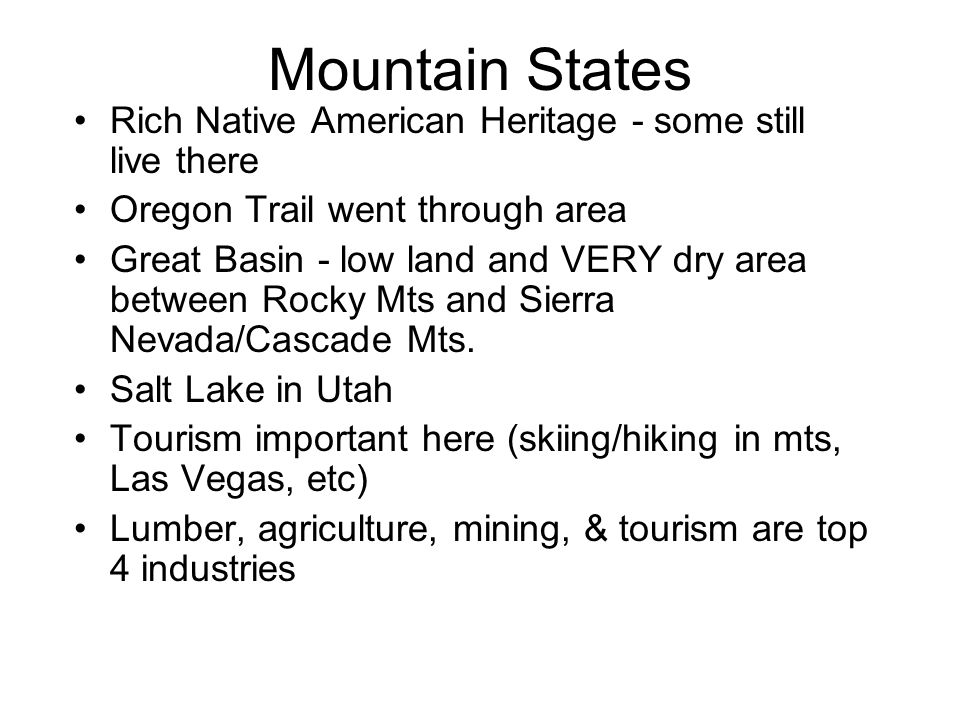 Mountain States Rich Native American Heritage - some still live there