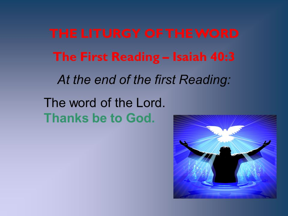 The First Reading – Isaiah 40:3