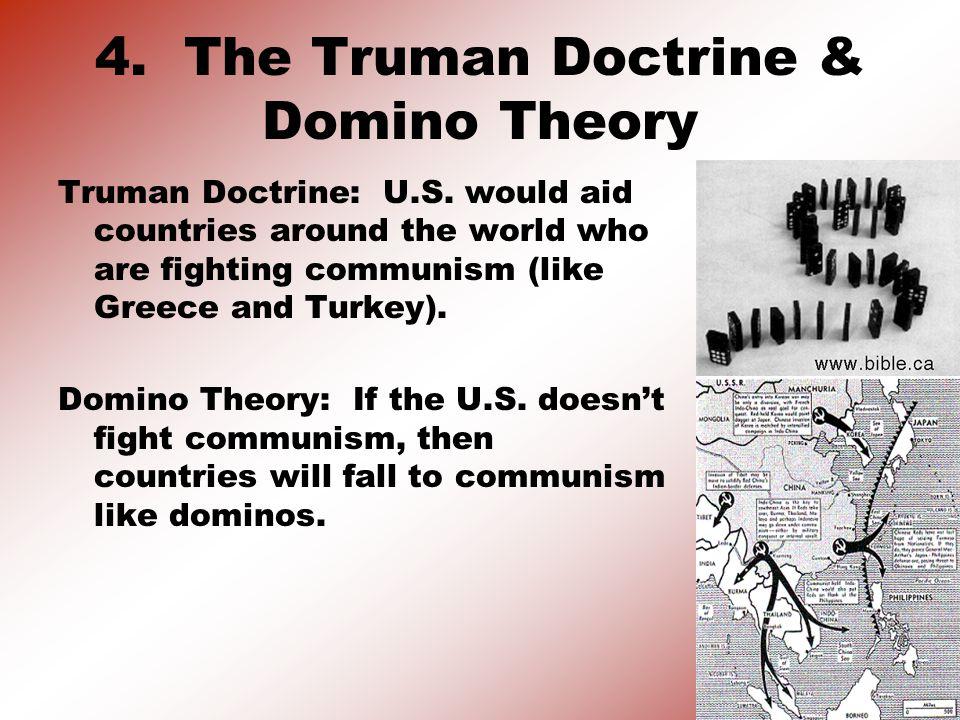 4. The Truman Doctrine & Domino Theory