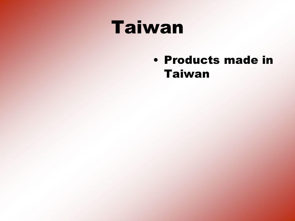 Taiwan Products made in Taiwan