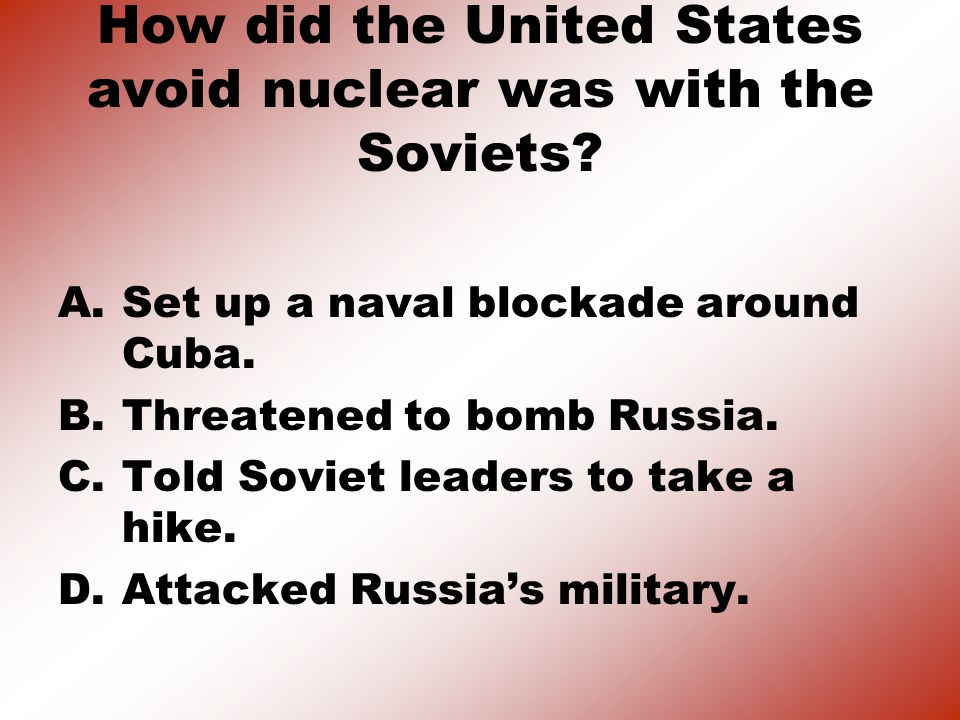 How did the United States avoid nuclear was with the Soviets