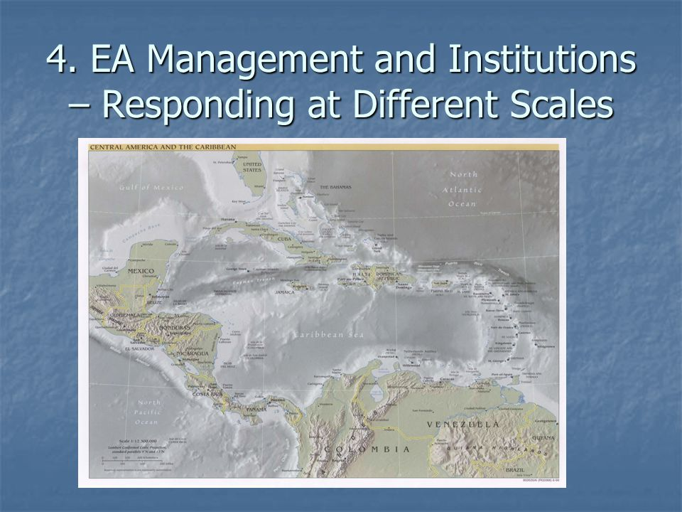 4. EA Management and Institutions – Responding at Different Scales