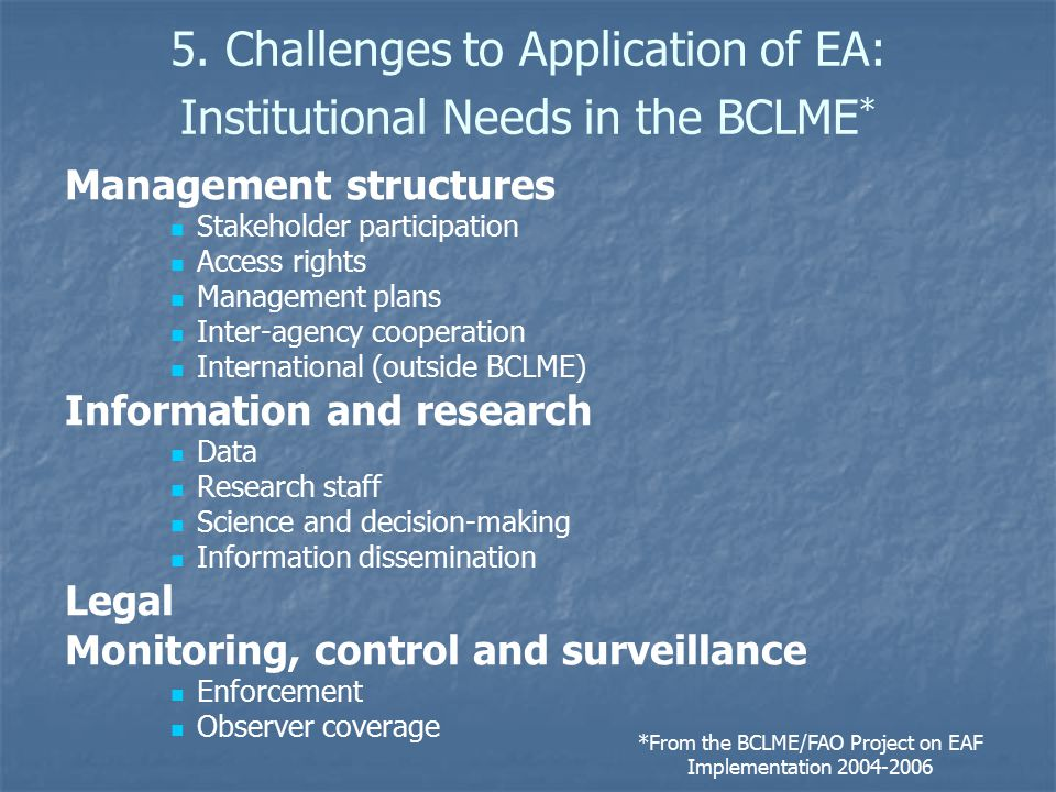 5. Challenges to Application of EA: Institutional Needs in the BCLME*