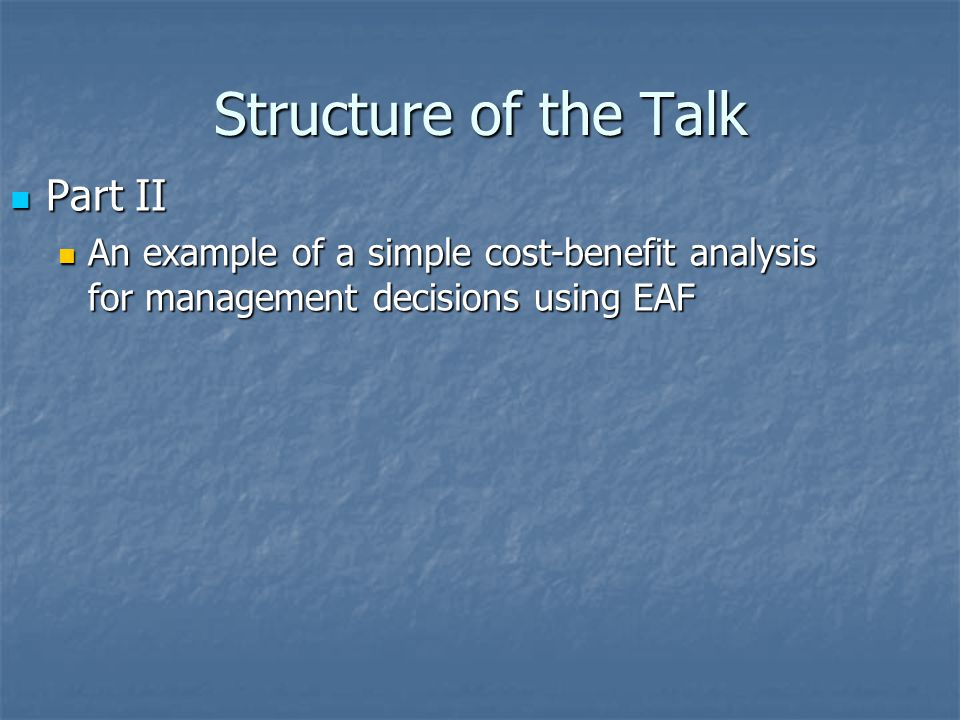 Structure of the Talk Part II
