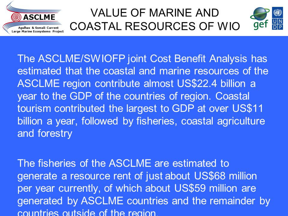 VALUE OF MARINE AND COASTAL RESOURCES OF WIO