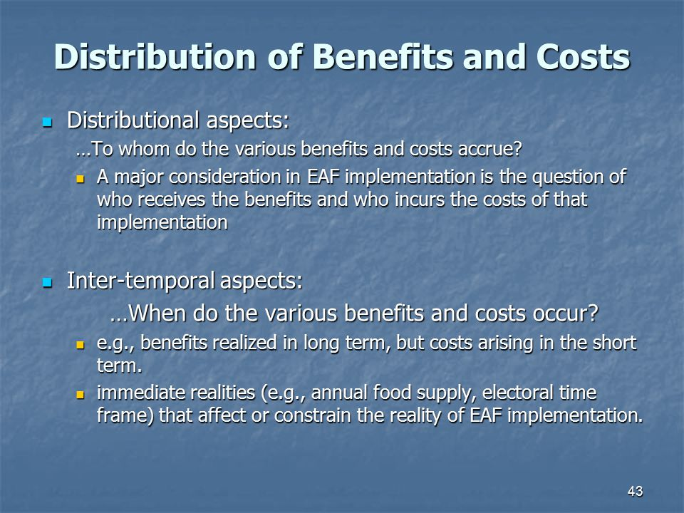 Distribution of Benefits and Costs